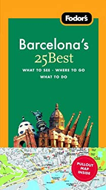 Fodor's Barcelona's 25 Best [With Map] 9781400007981