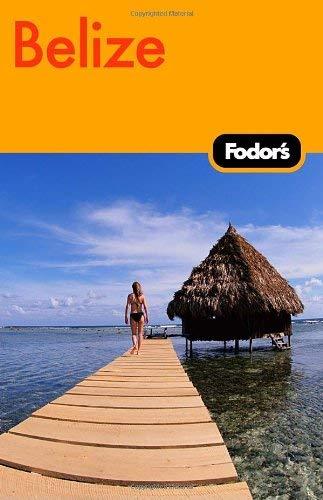 Fodor's Belize 9781400019410