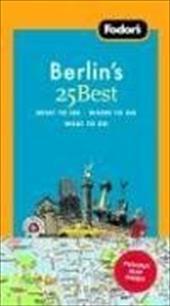 Fodor's Berlin's 25 Best [With Map]