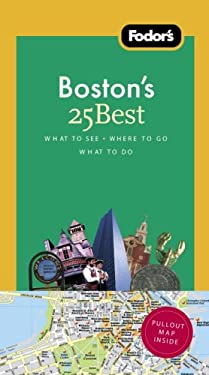 Fodor's Boston's 25 Best [With Map] 9781400007967