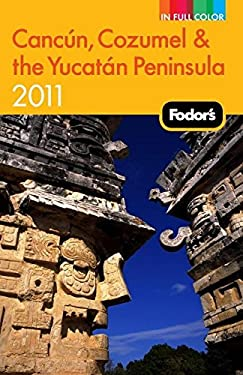 Fodor's Cancun, Cozumel & the Yucatan Peninsula 9781400004683