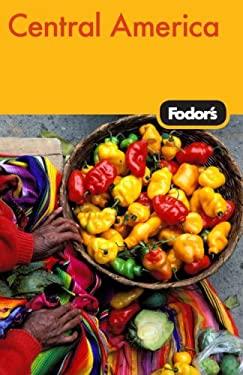 Fodor's Central America 9781400019083