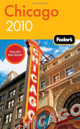 Fodor's Chicago [With Pull-Out Map] 9781400008605