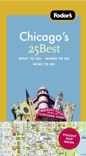 Fodor's Chicago's 25 Best 9781400005413