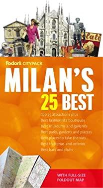 Fodor's Citypack Milan's 25 Best, 1st Edition 9781400015160