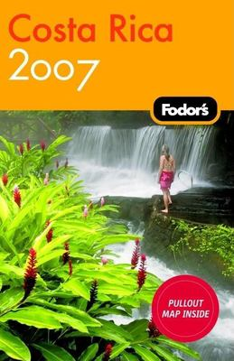 Fodor's Costa Rica [With Pullout Map] 9781400016860