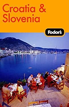 Fodor's Croatia and Slovenia 9781400019403