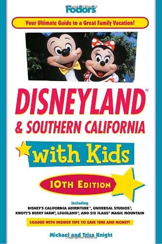 Fodor's Disneyland & Southern California with Kids 9781400004270