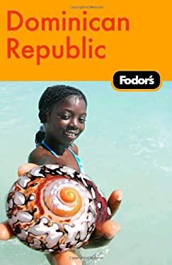 Fodor's Dominican Republic 9781400007561
