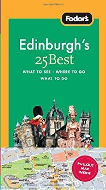 Fodor's Edinburgh's 25 Best 9781400003914