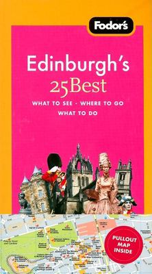 Fodor's Edinburgh's 25 Best [With Pullout Map] 9781400018758