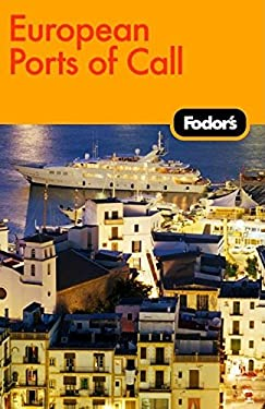Fodor's European Ports of Call 9781400007554