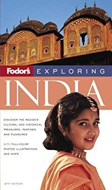 Fodor's Exploring India 9781400017249