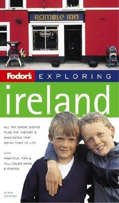 Fodor's Exploring Ireland 9781400016235