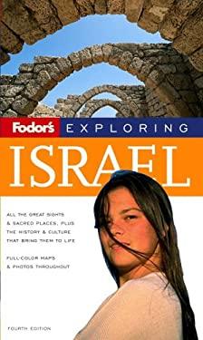 Fodor's Exploring Israel 9781400017218