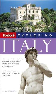 Fodor's Exploring Italy 9781400017676