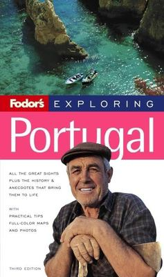 Fodor's Exploring Portugal, 3rd Edition