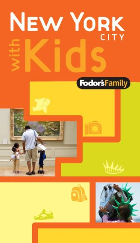 Fodor's Family New York City with Kids 9781400008858