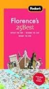 Fodor's Florence's 25 Best [With Pullout Map]
