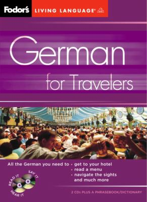 Fodor's German for Travelers (CD Package), 2nd Edition [With 2 CD's] 9781400014897