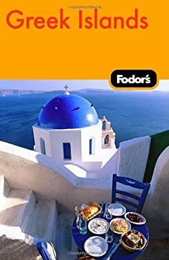 Fodor's Greek Islands: With the Best of Athens 9781400019366