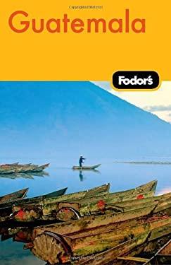 Fodor's Guatemala 9781400004218