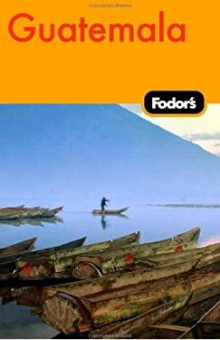 Fodor's Guatemala 9781400019250