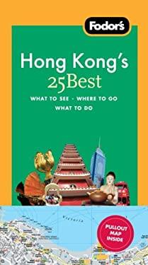 Fodor's Hong Kong's 25 Best 9781400003785