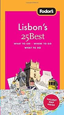 Fodor's Lisbon's 25 Best 9781400003938