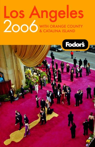 Fodor's Los Angeles 2006 9781400015696