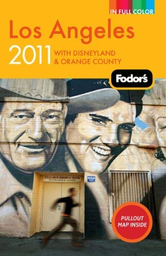 Fodor's Los Angeles: With Disneyland & Orange County 9781400004713