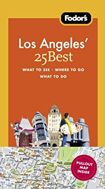 Fodor's Los Angeles' 25 Best [With Pullout Map] 9781400018789