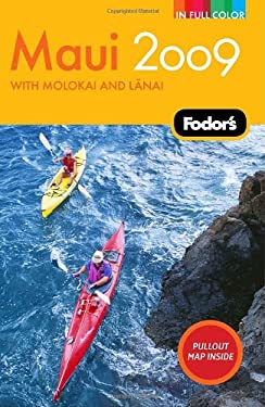 Fodor's Maui: With Moloka'i and Lana'i [With Pullout Map] 9781400019458