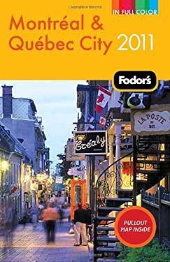 Fodor's Montreal & Quebec City 9781400005109