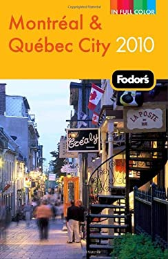 Fodor's Montreal & Quebec City [With Pullout Map]
