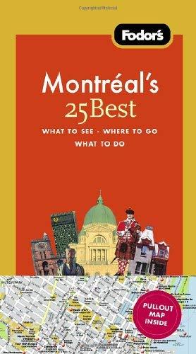 Fodor's Montreal's 25 Best 9781400005444