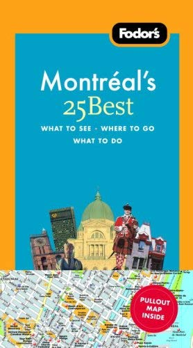 Fodor's Montreal's 25 Best [With Map]