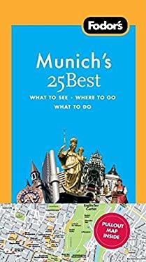 Fodor's Munich's 25 Best 9781400003808