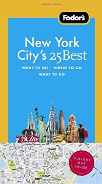 Fodor's New York City's 25 Best [With Map] 9781400007905