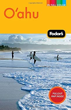 Fodor's O'ahu: With Honolulu, Waikiki, and the North Shore 9781400004423