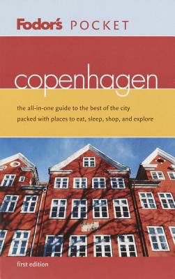 Fodor's Pocket Copenhagen, 1st Edition: The All-In-One Guide to the Best of the City Packed with Places to Eat, Sleep, Shop, and Explore 9781400011636