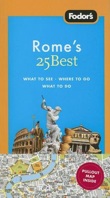 Fodor's Rome's 25 Best [With Pullout Map] 9781400018307
