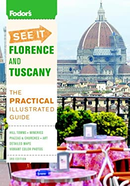Fodor's See It Florence & Tuscany 9781400007745