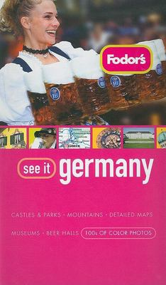 Fodor's See It Germany 9781400018413