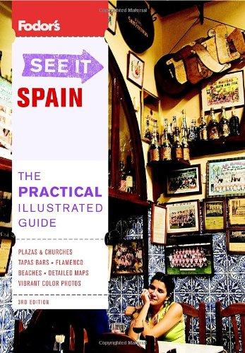 Fodor's See It Spain 9781400007776