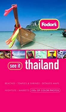 Fodor's See It Thailand 9781400006953