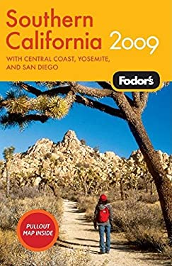 Fodor's Southern California: With Central Coast, Yosemite, Los Angeles, and San Diego 9781400008063