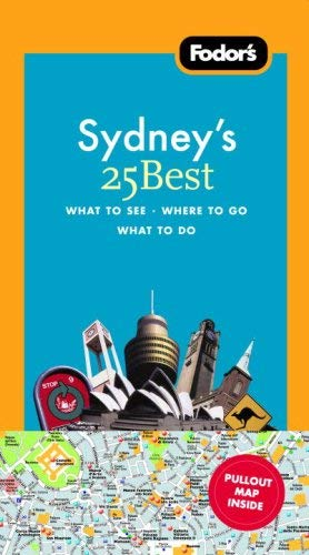 Fodor's Sydney's 25 Best [With Pull-Out Map] 9781400018857