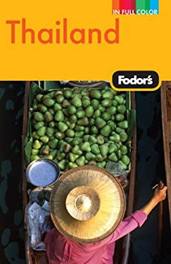 Fodor's Thailand: With Side Trips to Cambodia and Laos 9781400008292