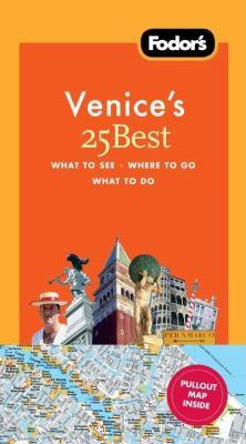 Fodor's Venice's 25 Best 9781400003853